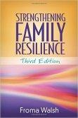 Strengthening Family Resilience, 3rd ed